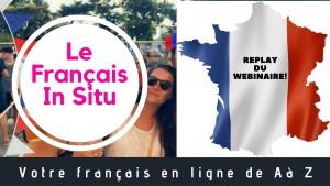 Le Français In Situ REPLAY)
